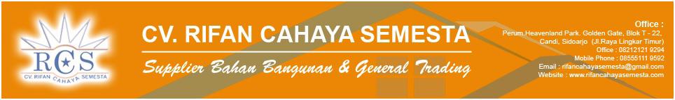 CV. RIFAN CAHAYA SEMESTA- CALL: 082121219294, 085551119592